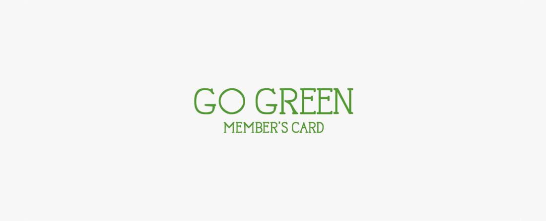 GO GREEN MEMBER'S CARD